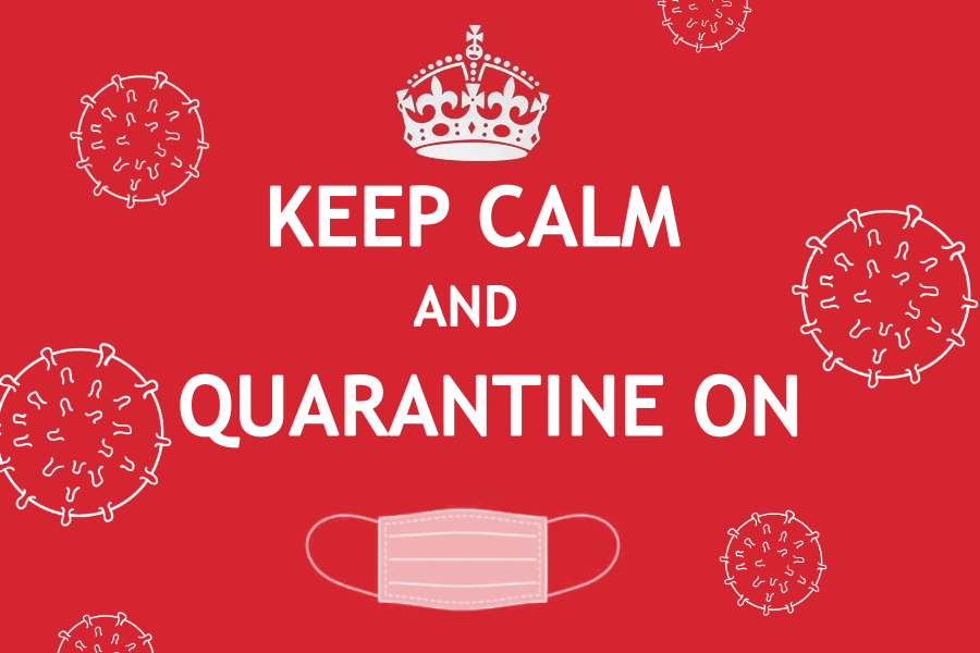 Coronavirus is scary, but we've got to keep calm and quarantine on.